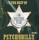 The Best Of The Western Star Psychobilly, Vol. 1 by Various Artists (CD, Oct-2009, Step One Records)