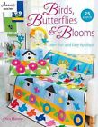 Birds, Butterflies and Blooms: Learn Fun and Easy Applique by Chris Malone (Paperback, 2016)