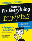 How to Fix Everything For Dummies by Judy Tremore, Peg Hedstrom, Gary Hedstrom (Paperback, 2005)