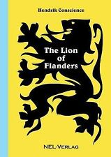 The Lion of Flanders by Hendrik Conscience (2015, Paperback)