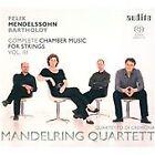 Felix Mendelssohn - Mendelssohn: Complete Chamber Music for Strings, Vol. 3 (2013)