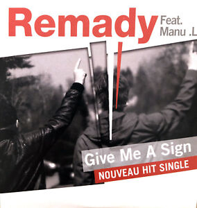Remady-Feat-Manu-L-CD-Single-Give-Me-A-Sign-France-EX-EX