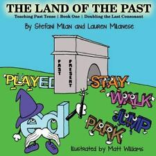 The Ed: The Land of the Past : Teaching the Past - Book One - Doubling the...