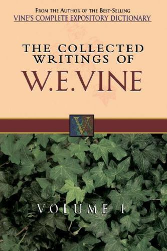 The Collected Writings of W. E. Vine: Vol. 1 Hardcover New and Still Sealed READ