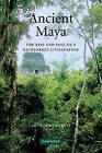 Ancient Maya: The Rise and Fall of a Rainforest Civilization by Arthur A. Demarest (Paperback, 2004)