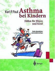 Asthma bei Kindern: Hilfen für Eltern und Kind von ...   Buch   Zustand sehr gut