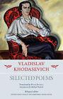 Vladislav Khodasevich: Selected Poems by Angel Books (Paperback, 2013)