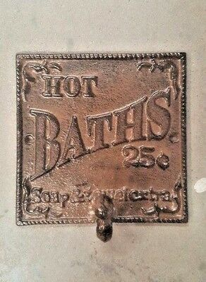 Hot Baths 25 cents soap and towel extra Sign Plaque Hook rustic brown finish