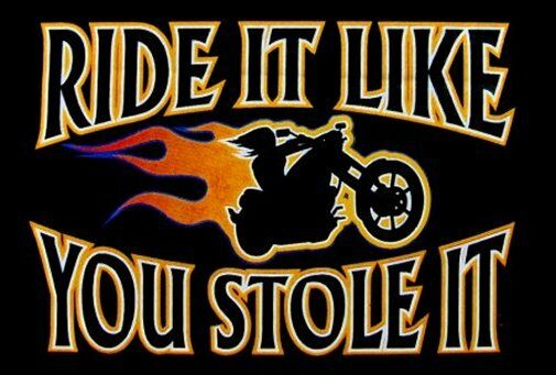 RIDE IT LIKE YOU STOLE IT BIKER MOTORCYCLE RIDER SKULL SWEATSHIRT XT44