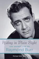 Hiding in Plain Sight: The Secret Life of Raymond Burr, General, General AAS, Ac