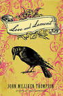 Love and Lament by John Milliken Thompson (Paperback, 2013)