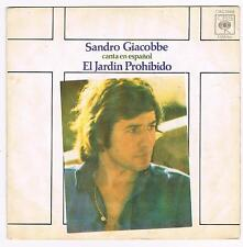 """SANDRO GIACOBBE - CANTA EN ESPANOL - EL JARDIN PROHIBIDO - 7""""- 45' - CBS 1976"""