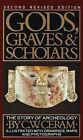 Gods, Graves and Scholars: The Story of Archaeology by C.W. Ceram (Paperback, 1986)