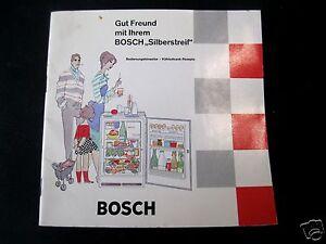 Alte Bedienungsanleitung Gut Freund mit Ihrem Bosch Silberstreif Kühlschrank 61