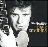 DAVE EDMUNDS : FROM SMALL THINGS: BEST OF DAVE EDMUNDS (RMST) (CD) sealed