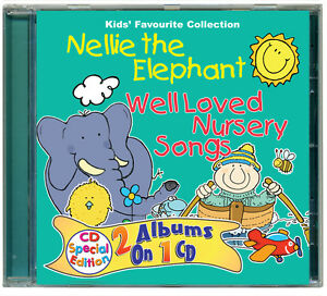 Nellie-the-Elephant-amp-Well-Loved-Nursery-Songs-children-039-s-CD-NEW-amp-WRAPPED
