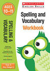Spelling and Vocabulary Workbook (Year 6): Year 6 by Shelley Welsh (Paperback, 2016)