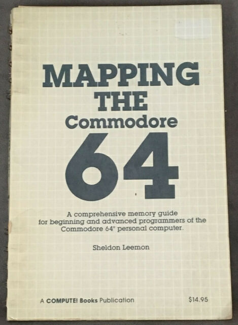 COMPUTE!'S MAPPING THE COMMODORE 64 Sheldon Leemon Spiral Bound Book Programming