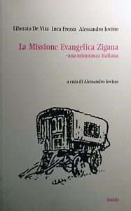 ALESSANDRO-IOVINO-LA-MISSIONE-EVANGELICA-ZIGANA-UNA-MINORANZA-ITALIANA-GUIDA