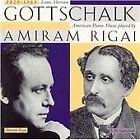 Louis Moreau Gottschalk - Gottschalk: American Piano Music (1995)
