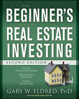 The Beginner's Guide to Real Estate Investing by Gary W. Eldred (Paperback, 2008)