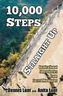 10,000 Steps Straight Up: Inspirational Short Stories from Sacred Mountains by Dennis Lunt, Anita Lunt (Paperback / softback, 2016)