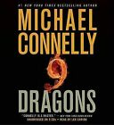 Nine Dragons by Michael Connelly (CD-Audio)