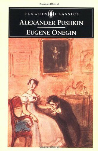Eugene Onegin (Classics),Aleksandr Sergeevich Pushkin, Sir C. Johnston