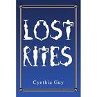 Lost Rites by Cynthia Guy (Paperback / softback, 2003)