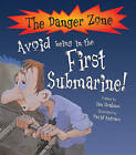 Avoid Being in the First Submarine! by Ian Graham (Paperback, 2009)