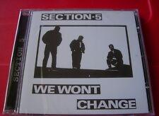 Section 5 We Won't Change CD NEW SEALED 2010 Punk/Oi!/Skinhead