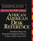 The New York Public Library African American Desk Reference by The New York Public Library (Hardback, 1999)