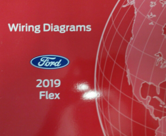 2019 Ford Flex Wiring Electrical Diagram Manual Oem