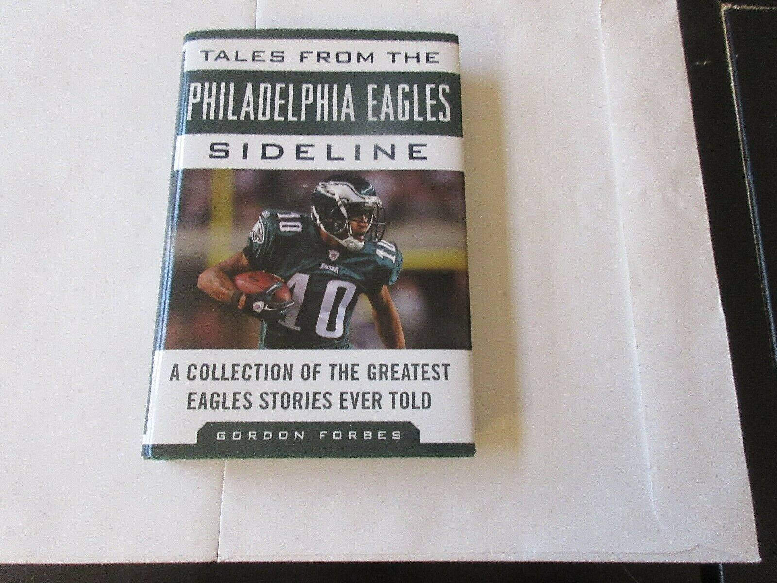 Tales From The Philadelphia Eagles Sideline , Gordon Fo