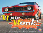 H Is for Honk: A Transportation Alphabet by Catherine Ipcizade (Hardback, 2010)