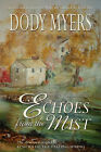 Echoes from the Mist by Dody Myers (Paperback / softback, 2006)