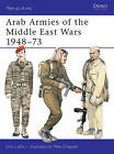 Arab Armies of the Middle East Wars: Bk. 1 by John Laffin, Mike Chappell (Paperback, 1982)