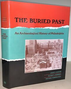 1994-THE-BURIED-PAST-by-COTTER-ROBERTS-amp-PARRINGTON-PHILADELPHIA-HISTORY
