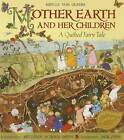 Mother Earth and Her Children: A Quilted Fairy Tale by Sibylle Olfers (Paperback / softback, 2015)
