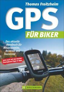 GPS-fuer-Biker-Das-aktuelle-Handbuch-fuer-Mountainbike-Rennrad-Tourenrad-Buch