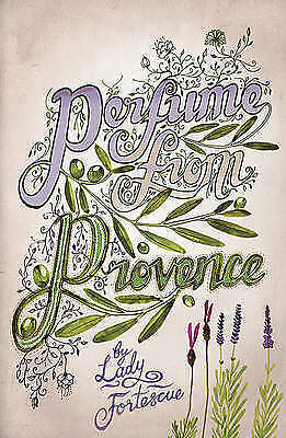 1 of 1 - NEW Perfume from Provence (Revival) by Lady Fortescue