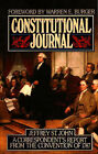 Constitutional Journal: Correspondent's Report from the Convention of 1787 by Jeffrey St.John (Paperback, 2002)