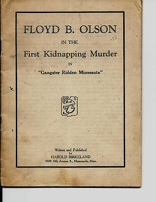 "Details about   FLOYD B. OLSON IN THE FIRST KIDNAPPING MURDER IN ""GANGSTER RIDDEN MINNESOTA""1934"