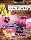 Passion for Paper: Paper Punching by Michelle Powell (Paperback, 2008)