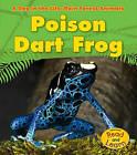 Poison Dart Frog by Anita Ganeri (Paperback / softback, 2010)