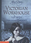 Victorian Workhouse by Pamela Oldfield (Paperback, 2004)
