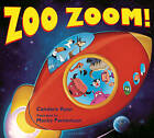 Zoo Zoom! by Candace Ryan (Hardback, 2015)