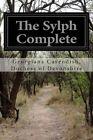The Sylph Complete by Georgiana Cavendish Duchess Devonshire (Paperback / softback, 2015)