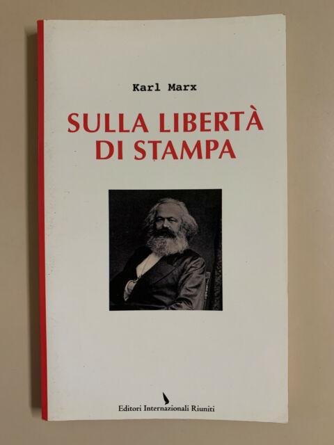 Sulla libertà di stampa di Karl Marx Ed. Riuniti 2012