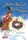 Rumpax Rabuzack zaubert Weihnachten von Barbara Rose (2013, Gebundene Ausgabe)